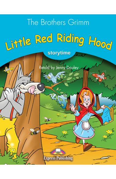 LITERATURA ADAPTATA PT. COPII LITTLE RED RIDING HOOD CU CROSS-PLATFORM APP. 978-1-4715-6401-7
