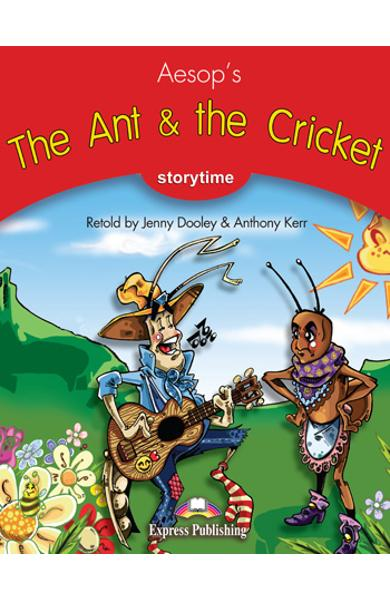 LITERATURA ADAPTATA PT. COPII THE ANT AND THE CRICKET CU CROSS-PLATFORM APP. 978-1-4715-6415-4