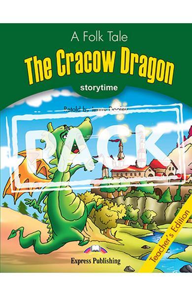 LITERATURA ADAPTATA PT. COPII THE CRACOW DRAGON MANUALUL PROFESORULUI CU CROSS-PLATFORM APP. 978-1-4715-6418-5