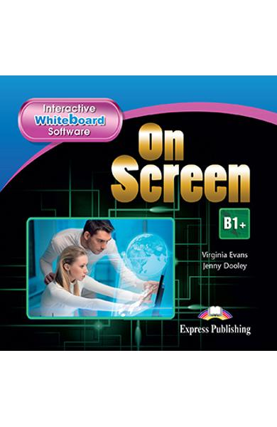 CURS LB. ENGLEZA ON SCREEN B1+ SOFTWARE PENTRU TABLA INTERACTIVA (REVIZUIT 2015) 978-1-4715-3346-4