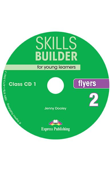 CURS LB. ENGLEZA SKILLS BUILDER FLYERS 2 AUDIO CD ( SET 2 CD-URI ) (REVIZUIT 2018) 978-1-4715-5960-0