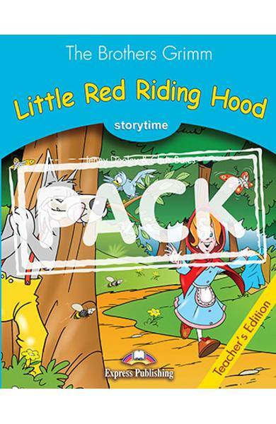 LITERATURA ADAPTATA PT. COPII LITTLE RED RIDING HOOD MANUALUL PROFESORULU CU CROSS-PLATFORM APP. 978-1-4715-6402-4