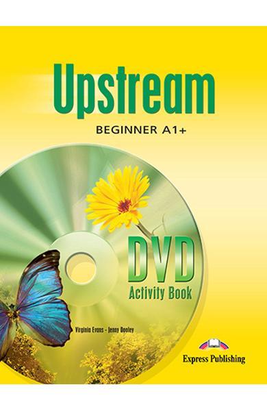 Curs limba engleza Upstream Beginner A1+ Caiet de activitati DVD 978-1-84679-194-9