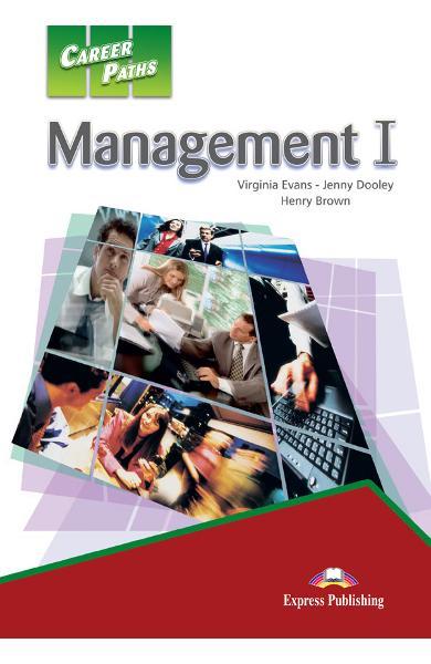 CURS LB. ENGLEZA CAREER PATHS MANAGEMENT 1 MANUALUL ELEVULUI CU DIGIBOOK APP. 978-1-4715-6275-4