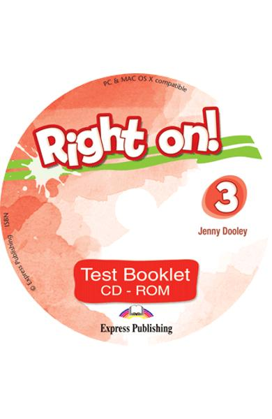CURS LB. ENGLEZA RIGHT ON 3 TEST BOOKLET CD-ROM 978-1-4715-6928-9