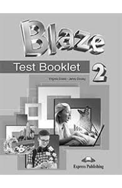 CURS LB. ENGLEZA BLAZE 2 TEST BOOKLET 978-1-4715-4258-9
