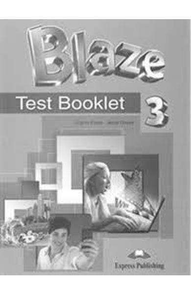 CURS LB. ENGLEZA BLAZE 3 TEST BOOKLET 978-1-4715-5109-3