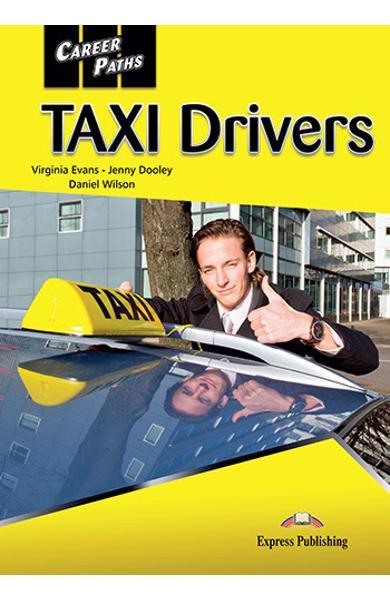 CURS LB. ENGLEZA CAREER PATHS TAXI DRIVERS PACHETUL PROFESORULUI ( MANUAL ELEV +  AUDIO CD + MANUAL PROFESOR + DIGIBOOK APP ) 978-1-4715-1213-1
