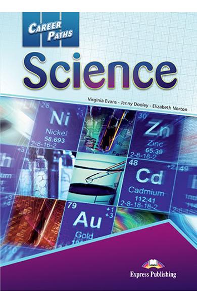 CURS LB. ENGLEZA CAREER PATHS SCIENCE MANUALUL ELEVULUI CU DIGIBOOK APP. 978-1-4715-6296-9