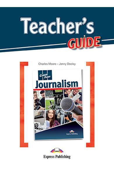 CURS LB. ENGLEZA CAREER PATHS JOURNALISM PACHETUL PROFESORULUI ( MANUAL ELEV + DIGIBOOK APP + GHIDUL PROFESORULUI ) 978-1-4715-7640-9
