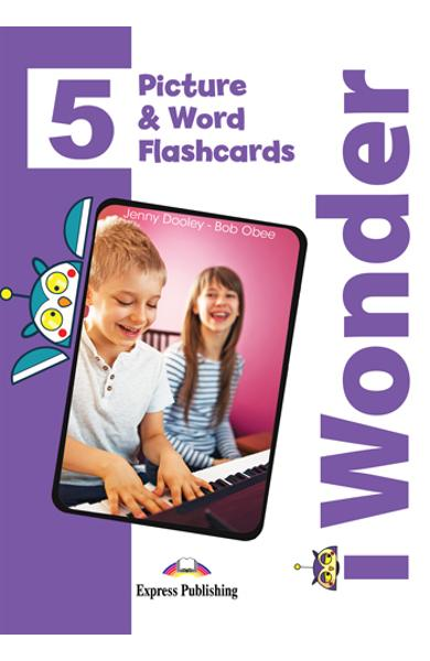 CURS LB. ENGLEZA I-WONDER 5 PICTURE SI WORD FLASHCARDS 978-1-4715-8645-3