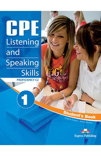 CURS LB. ENGLEZA EXAMEN CAMBRIDGE CPE LISTENING AND SPEAKING SKILLS 1 MANUALUL ELEVULUI CU DIGIBOOKS APP. (REVIZUIT 2012) 978-1-4715-7586-0