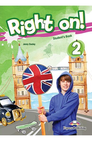 Curs limba engleza Right On 2 Manualul elevului + Digibooks App. 978-1-4715-8012-3