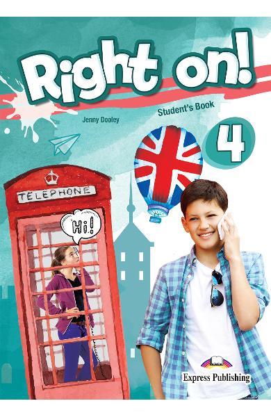 Curs limba engleza Right On 4 Manualul elevului + Digibooks App. 978-1-4715-8014-7