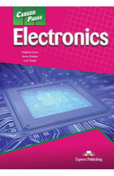 CURS LB. ENGLEZA CAREER PATHS ELECTRONICS MANUALUL ELEVULUI CU DIGIBOOK APP. 978-1-4715-6258-7