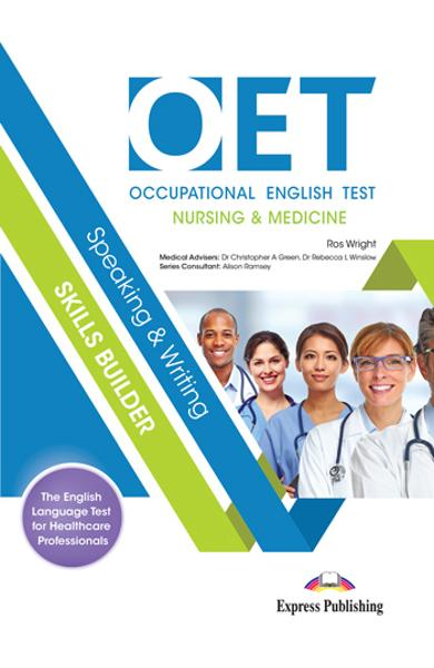 CURS LB. ENGLEZA OET SPEAKING AND WRITING SKILLS BUILDER (NURSING AND MEDICINE) MANUAL CU DIGIBOOK APP. 978-1-4715-9698-8