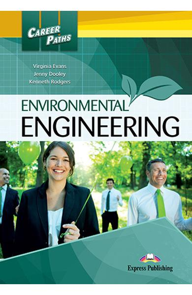 CURS LB. ENGLEZA CAREER PATHS ENVIRONMENTAL ENGINEERING MANUALUL ELEVULUI CU DIGIBOOK APP. 978-1-4715-6260-0