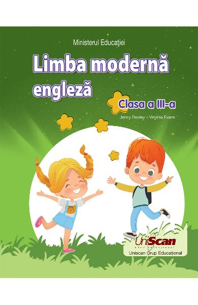 LIMBA MODERNA ENGLEZA  CLASA A III-A 978-1-3992-0198-8