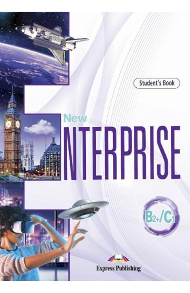 CURS LB. ENGLEZA NEW ENTERPRISE B2+/C1 MANUALUL ELEVULUI CU DIGIBOOK APP. 978-1-4715-9873-9