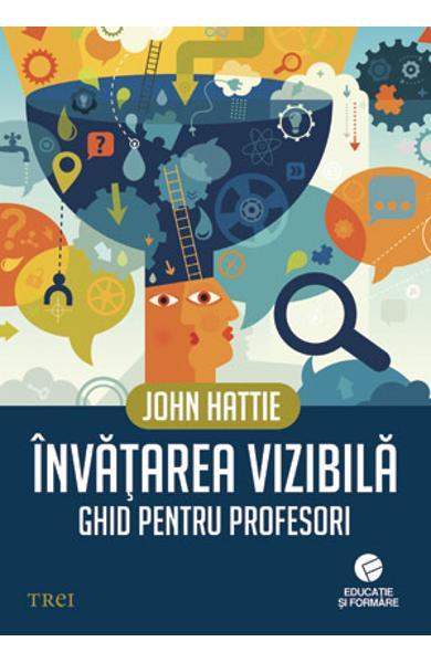 INVATAREA VIZIBILA. GHID PENTRU PROFESORI 978-606-719-058-8