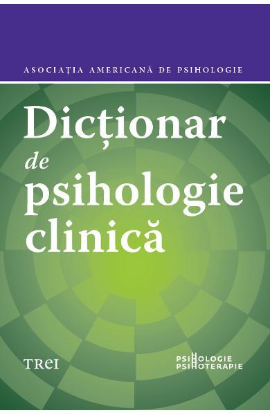 DICTIONAR DE PSIHOLOGIE CLINICA 978-606-40-0723-0
