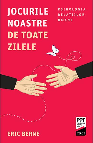 JOCURILE NOASTRE DE TOATE ZILELE 978-606-40-0957-9