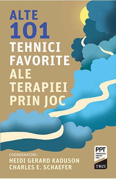 ALTE 101 TEHNICI FAVORITE ALE TERAPIEI PRIN JOC 978-606-40-0933-3