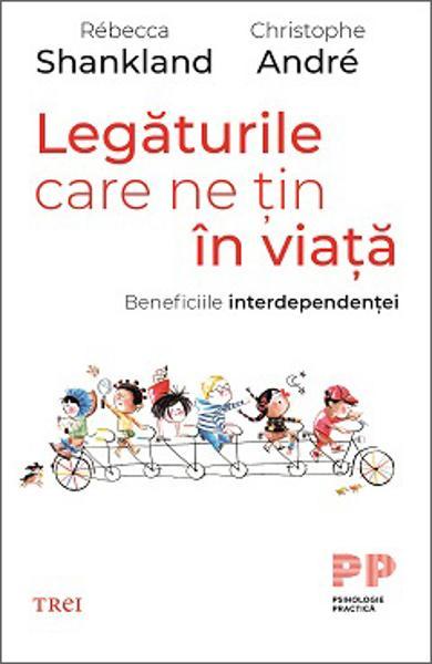 LEGATURILE CARE NE TIN IN VIATA. BENEFICIILE INTERDEPENDENTEI 978-606-40-0993-7