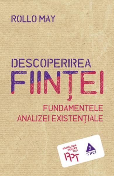 DESCOPERIREA FIINTEI. FUNDAMENTELE ANALIZEI EXISTENTIALE 978-973-707-870-4