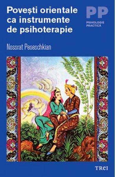 POVESTI ORIENTALE CA INSTRUMENTE DE PSIHOTERAPIE 978-606-40-0269-3