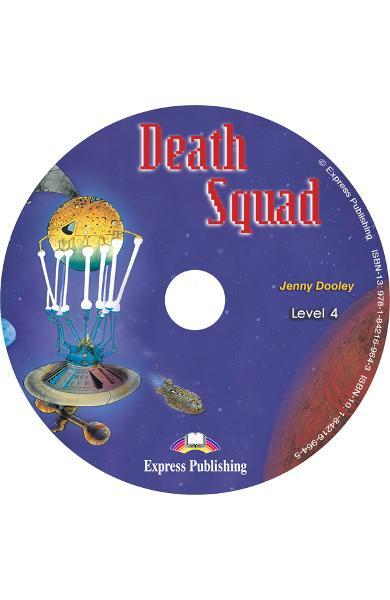LITERATURA ADAPTATA PT. COPII DEATH SQUAD PACHET ELEV ( CARTE + AUDIO CD + CAIET DE ACTIVITATI ) 978-1-84216-170-8
